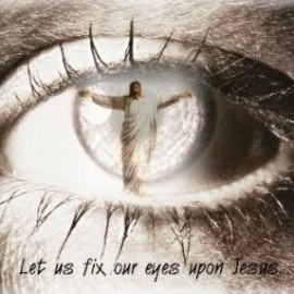 Fix-Your-Eyes-On-Christ